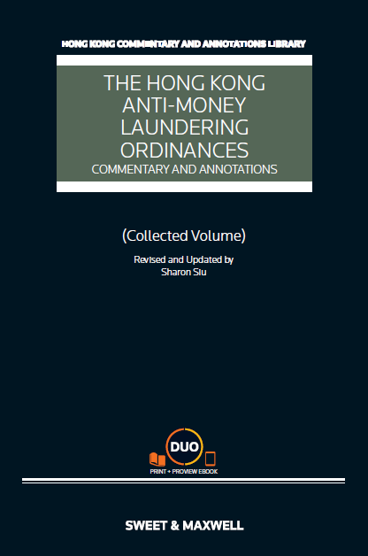 The Hong Kong Anti-Money Laundering Ordinances - Commentary and Annotations, (Collected Volume)