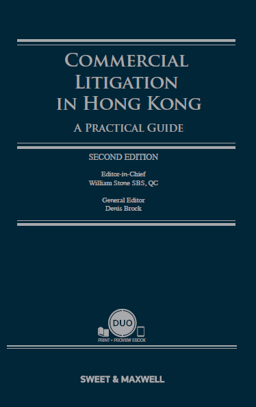Commercial Litigation in Hong Kong – A Practical Guide, Second Edition