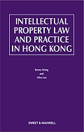Intellectual Property Law and Practice in Hong Kong