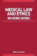 MEDICAL LAW AND ETHICS IN HONG KONG